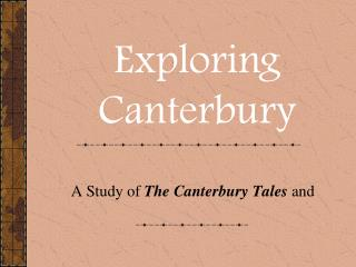 A Study of  The Canterbury Tales and