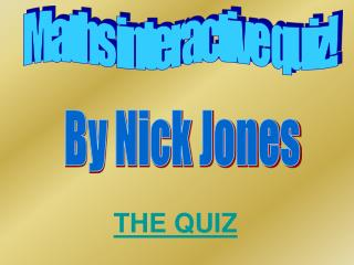 Maths interactive quiz!