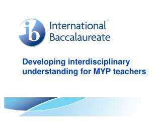 Developing interdisciplinary understanding for MYP teachers