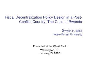 Presented at the World Bank Washington, DC January, 24 2007
