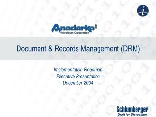 Document & Records Management (DRM)