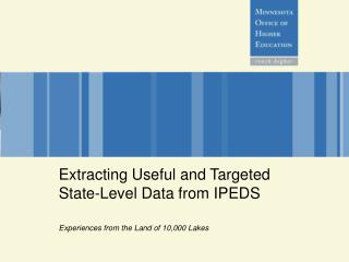 Extracting Useful and Targeted State-Level Data from IPEDS