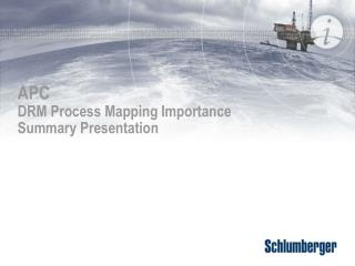 APC  DRM Process Mapping Importance  Summary Presentation