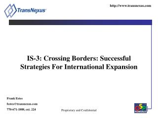IS-3: Crossing Borders: Successful Strategies For International Expansion