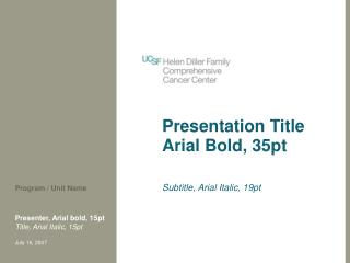 Presentation Title Arial Bold, 35pt