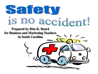 Prepared by Rita K. Beard for Business and Marketing Teachers in South Carolina