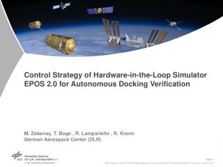 Control Strategy of Hardware-in-the-Loop Simulator EPOS 2.0 for Autonomous Docking Verification