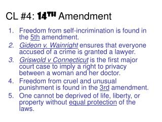 CL #4:  14 th Amendment