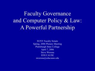 Faculty Governance and Computer Policy & Law: A Powerful Partnership
