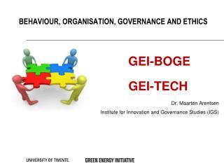 Behaviour, organisation , governance and ethics