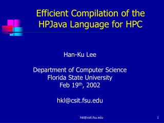 Efficient Compilation of the HPJava Language for HPC