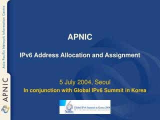 APNIC IPv6 Address Allocation and Assignment