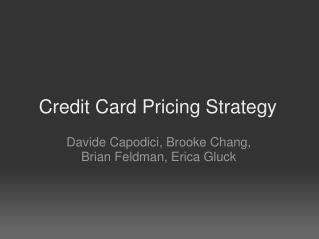 Credit Card Pricing Strategy