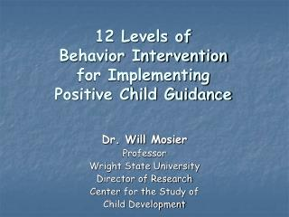 12 Levels of Behavior Intervention for Implementing Positive Child Guidance