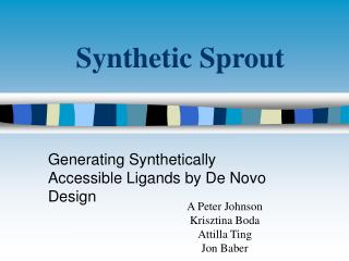 Synthetic Sprout