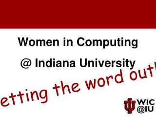 Women in Computing @ Indiana University
