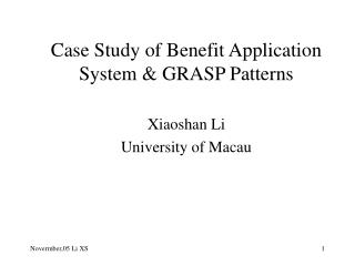 Case Study of Benefit Application System & GRASP Patterns