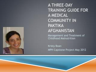A Three-Day training guide for a medical community in  Paktika  Afghanistan