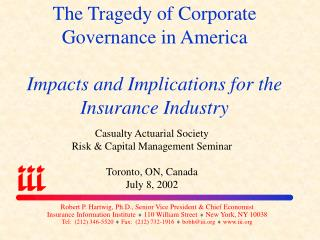 The Tragedy of Corporate Governance in America Impacts and Implications for the Insurance Industry