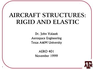 AIRCRAFT STRUCTURES: RIGID AND ELASTIC