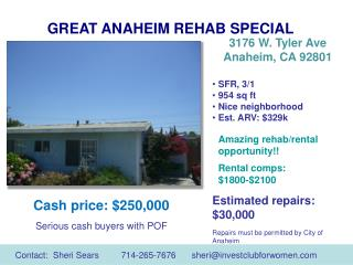 GREAT ANAHEIM REHAB SPECIAL