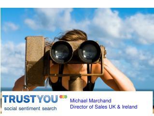 Michael Marchand Director of Sales UK & Ireland