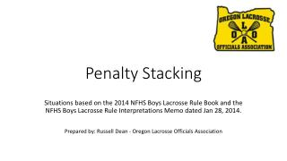 Penalty Stacking