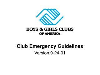 Club Emergency Guidelines Version 9-24-01