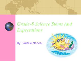 Grade-8 Science Stems And Expectations