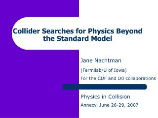 Collider Searches for Physics Beyond the Standard Model