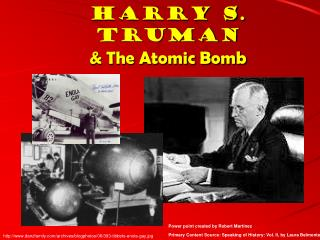 Harry S. Truman & The Atomic Bomb