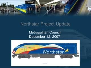 Northstar Project Update