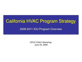 California HVAC Program Strategy
