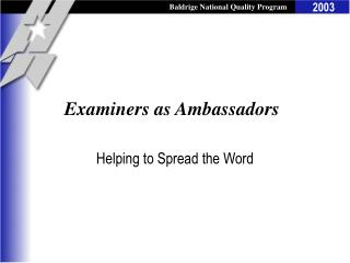 Examiners as Ambassadors