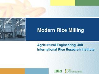 Modern Rice Milling