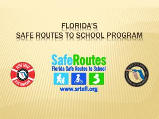 Florida's  Safe Routes to School Program