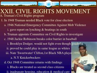XXII. CIVIL RIGHTS MOVEMENT