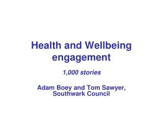 Health and Wellbeing engagement