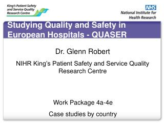 Studying Quality and Safety in European Hospitals - QUASER