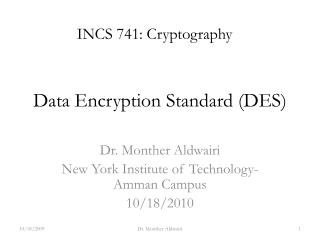 Data Encryption Standard (DES)