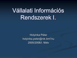 Vállalati Információs Rendszerek I.