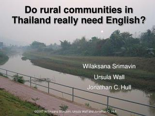 Do rural communities in Thailand really need English