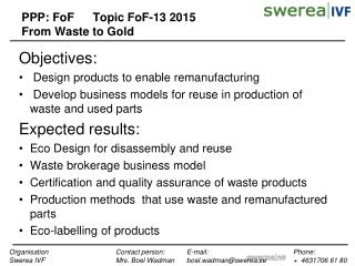 PPP: FoF	Topic FoF- 13 2015  From Waste to Gold