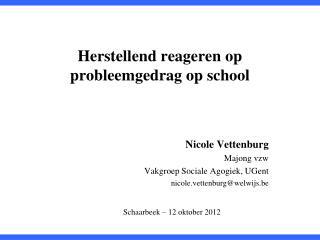 Herstellend reageren op probleemgedrag op school