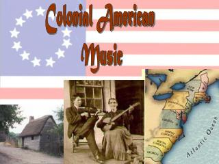 Colonial American  Music