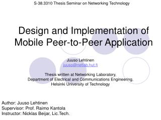 Design and Implementation of Mobile Peer-to-Peer Application