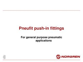 Pneufit push-in fittings