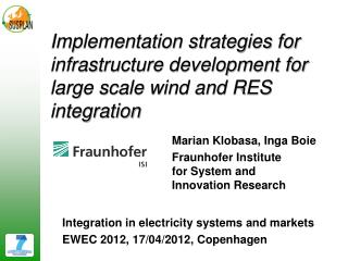Implementation strategies for infrastructure development for large scale wind and RES integration