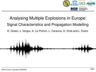 Analysing Multiple Explosions in Europe: