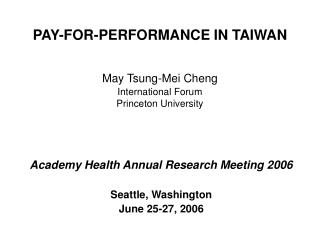 PAY-FOR-PERFORMANCE IN TAIWAN